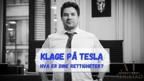 Advokat Teigstad hjelper deg å klage på Tesla